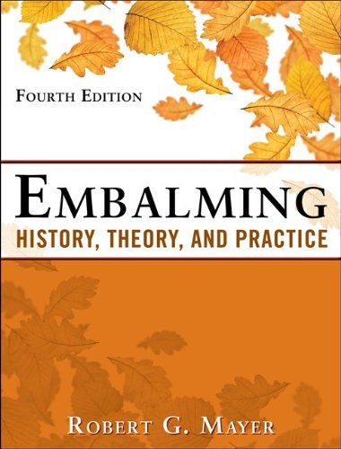 Embalming History, Theory, and Practice 5th 2012 edition cover