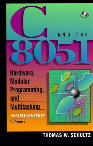 C and the 8051 Hardware, Modular Programming and Multitasking 2nd 1998 9780137548392 Front Cover