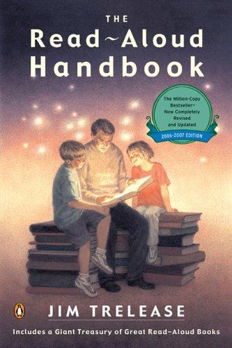 Read-Aloud Handbook Sixth Edition 6th 2006 (Revised) edition cover