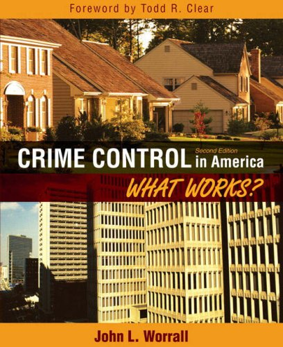 Crime Control in America What Works? 2nd 2008 edition cover