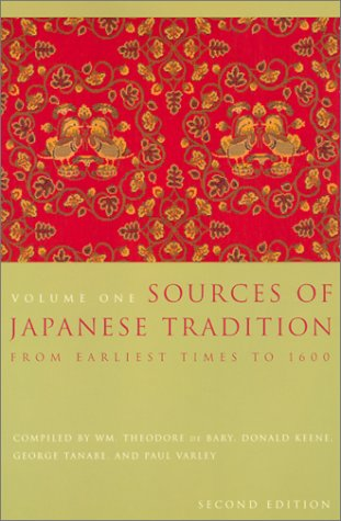 Sources of Japanese Tradition From Earliest Times to 1600 2nd 2002 9780231121392 Front Cover