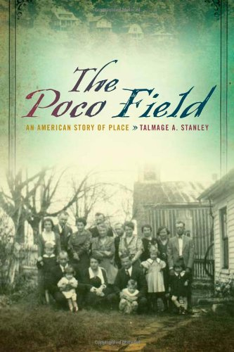 Poco Field An American Story of Place  2012 9780252078392 Front Cover