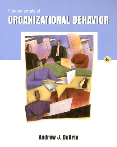 Fundamentals of Organizational Behavior  4th 2007 edition cover