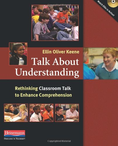 Talk about Understanding Rethinking Classroom Talk to Enhance Comprehension  2012 edition cover