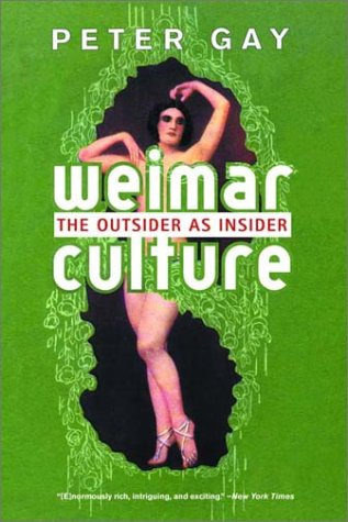 Weimar Culture The Outsider as Insider  2001 (Reprint) edition cover