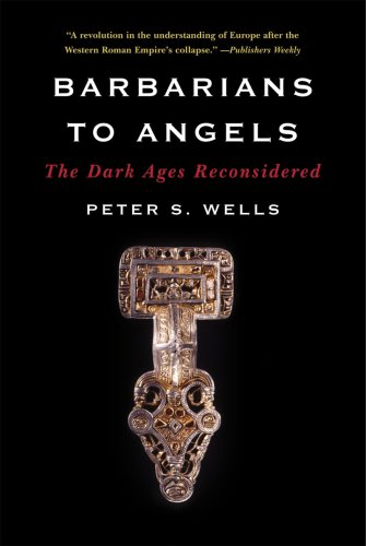 Barbarians to Angels The Dark Ages Reconsidered  2009 edition cover