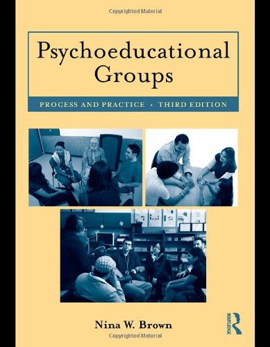 Psychoeducational Groups Process and Practice 3rd 2011 (Revised) edition cover