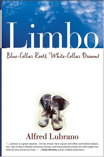 Limbo Blue-Collar Roots, White-Collar Dreams  2004 edition cover