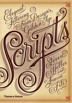 Scripts Elegant Lettering from Design's Golden Age  2012 edition cover