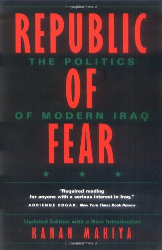 Republic of Fear The Politics of Modern Iraq 2nd 1998 (Revised) edition cover