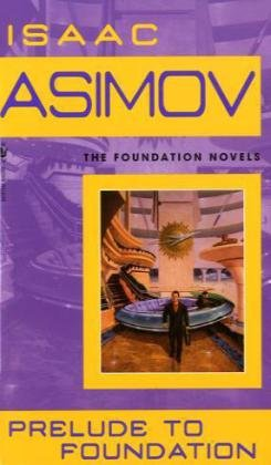 Prelude to Foundation   1988 9780553278392 Front Cover