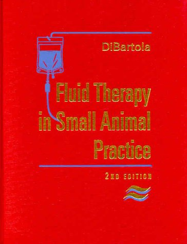 Fluid Therapy in Small Animal Practice  2nd 2000 edition cover