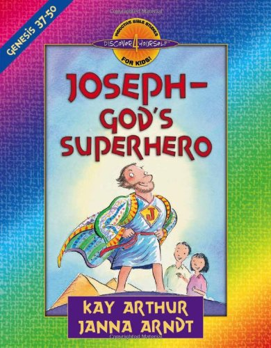 Joseph - God's Superhero Genesis 37-50  2002 edition cover