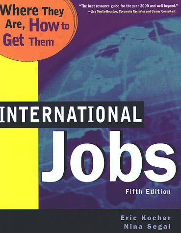 International Jobs Where They Are and How to Get Them 5th 1998 9780738200392 Front Cover