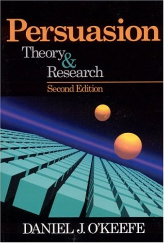 Persuasion Theory and Research 2nd 2002 (Revised) edition cover