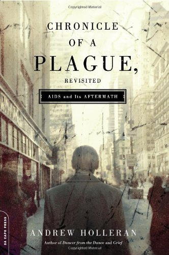 Chronicle of a Plague, Revisited AIDS and Its Aftermath  2008 edition cover