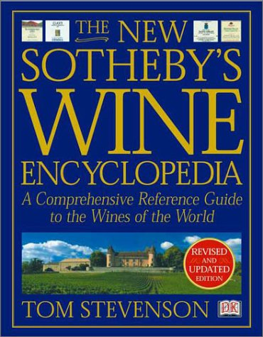 New Sotheby's Wine Encyclopedia A Comprehensive Reference Guide to the Wines of the World 3rd 2001 (Revised) edition cover
