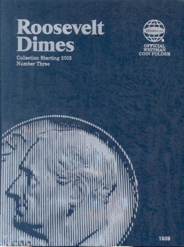 Roosevelt Dimes : Collection Starting 2005: Number 3  2005 edition cover