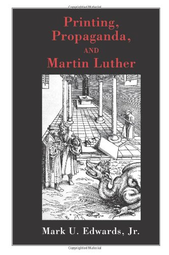 Printing, Propaganda, and Martin Luther  N/A edition cover