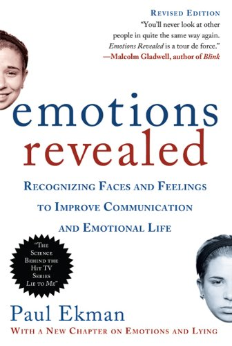 Emotions Revealed Recognizing Faces and Feelings to Improve Communication and Emotional Life 2nd 2007 edition cover
