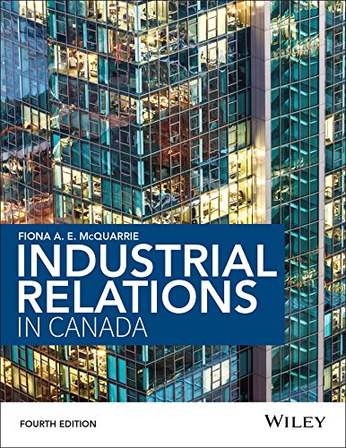 Industrial Relations in Canada  4th 2015 9781118878392 Front Cover