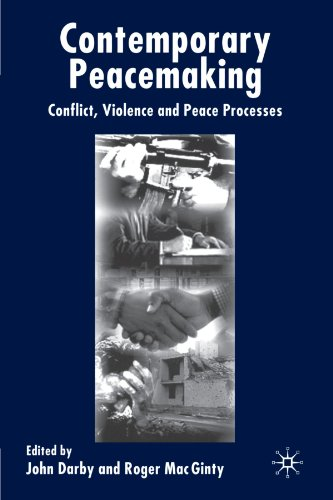 Contemporary Peace Making Conflict, Violence and Peace Processes  2003 (Revised) edition cover