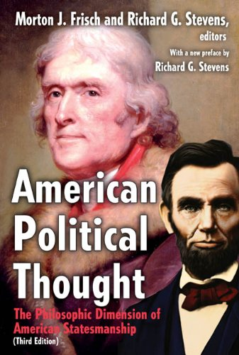 American Political Thought The Philosophic Dimension of American Statesmanship 3rd 2010 edition cover