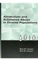 Alcoholism and Substance Abuse in Diverse Populations  2nd 2010 edition cover