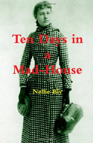 Ten Days in a Mad-House   2011 edition cover