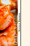 Fresh Foods and Delicious Meals At Home and Hungry Cookbooks N/A 9781490437392 Front Cover