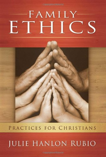 Family Ethics Practices for Christians  2010 edition cover