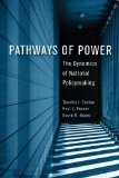 Pathways of Power The Dynamics of National Policymaking  2013 edition cover