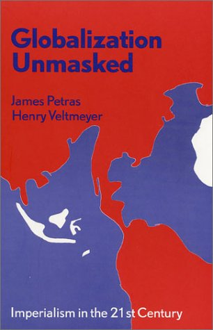 Globalization Unmasked Imperialism in the 21st Century  2001 9781856499392 Front Cover