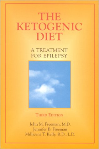 Epilepsy Diet Treatment: an Introduction to the Ketogenic Diet  3rd 2000 (Revised) edition cover