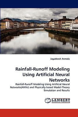 Rainfall-Runoff Modeling Using Artificial Neural Networks N/A 9783838383392 Front Cover