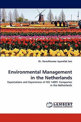 Environmental Management in the Netherlands  N/A 9783843358392 Front Cover