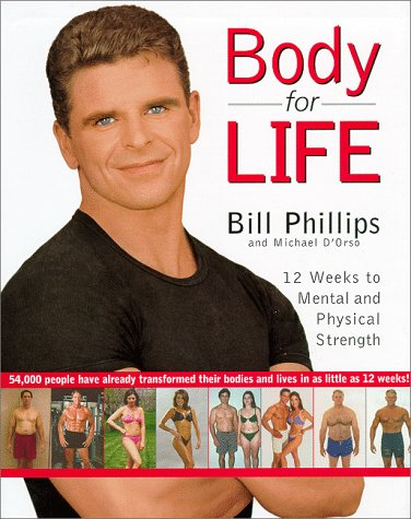 Body for Life 12 Weeks to Mental and Physical Strength  1999 9780060193393 Front Cover