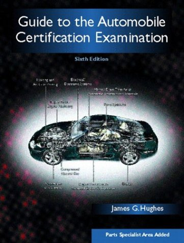 Guide to the Automobile Certification Examination  6th 2003 edition cover