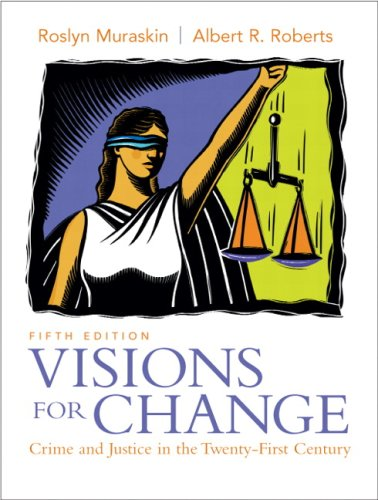 Visions for Change Crime and Justice in the Twenty-First Century 5th 2009 edition cover