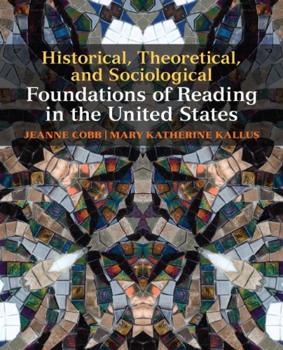 Historical, Theoretical, and Sociological Foundations of Reading in the United States   2011 edition cover