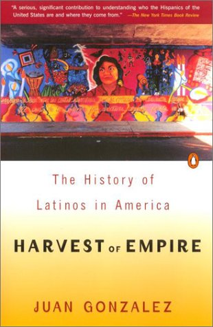 Harvest of Empire A History of Latinos in America N/A edition cover