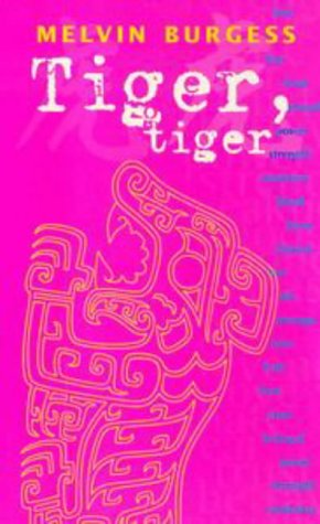 Tiger, Tiger (Puffin Teenage Fiction) N/A edition cover