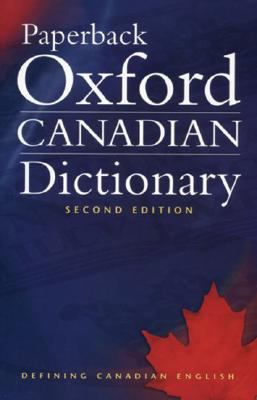 Paperback Oxford Canadian Dictionary:  2nd 2006 9780195424393 Front Cover