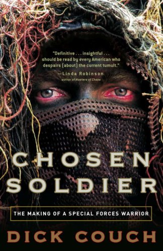 Chosen Soldier The Making of a Special Forces Warrior N/A edition cover