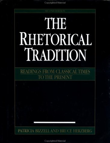 Rhetorical Tradition Readings from Classical Times to the Present 2nd 2001 edition cover