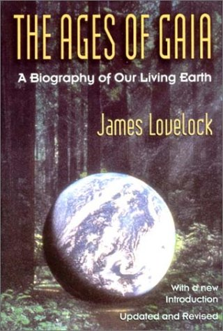 Ages of Gaia A Biography of Our Living Earth N/A edition cover