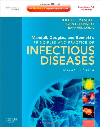 Mandell, Douglas, and Bennett's Principles and Practice of Infectious Diseases Expert Consult Premium Edition - Enhanced Online Features and Print 7th 2010 edition cover