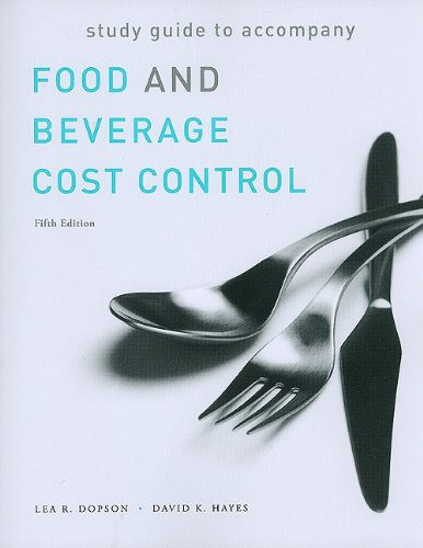 Food and Beverage Cost Control  5th 2011 (Guide (Pupil's)) edition cover