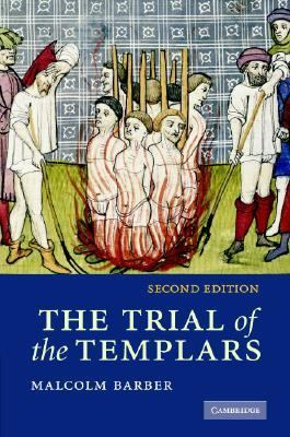 Trial of the Templars  2nd 2006 (Revised) 9780521856393 Front Cover