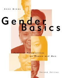 Gender Basics Feminist Perspectives on Women and Men 2nd 2000 (Revised) edition cover